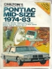 Chilton's Repair & Tune-Up Guide Pontiac Mid-size 1974-83 $4.95