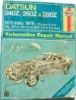 Haynes Datsun 240Z, 260Z, and 280Z Automotive Repair Manual $7.95