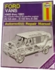 Haynes Ford Vans 1969 thru 1991 Automotive Repair Manual $7.95
